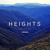 This Is A Test by Heights