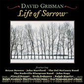 Life Of Sorrow by David Grisman