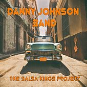 The Salsa Kings Project by The Danny Johnson Band