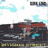 Division Street by Dirk Lind