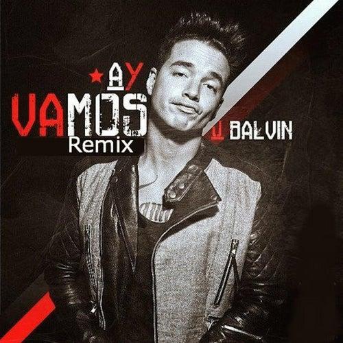Ay Vamos (Remix) [feat. Nan2 El Maestro De Las Melodias] by J Balvin