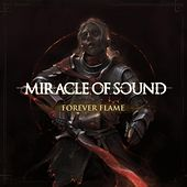 Forever Flame by Miracle Of Sound