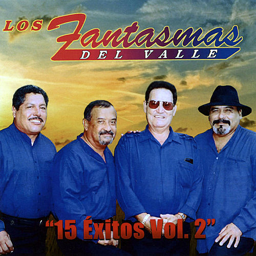 15 Exitos, Vol. 2 by Los Fantasmas Del Valle