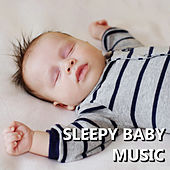 Sleepy Baby Music by Baby Sleep Sleep