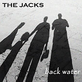 Back Water by The Jacks