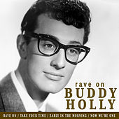Rave On By Buddy Holly by Buddy Holly