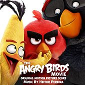 The Angry Birds Movie (Original Motion Picture Score) by Heitor Pereira