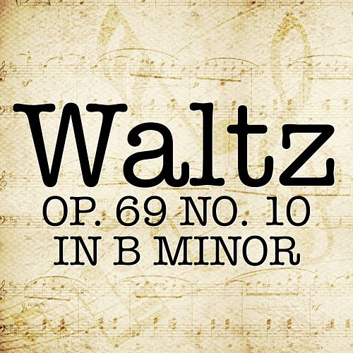 Chopin: Waltz No. 10 in B Minor, Op. 69 by Piano Man