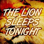 The Lion Sleeps Tonight (From