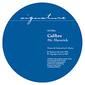 Mr. Maverick  / Highlander by Calibre