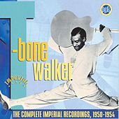 The Complete Imperial Recordings 1950-1954 by T-Bone Walker