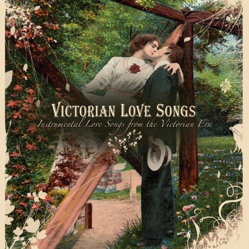 Victorian Love Songs by Craig Duncan