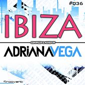 Ibiza 2016 Compilation Compiled & Mixed By Adriana Vega - EP by Various Artists