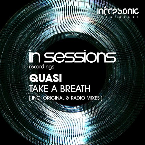 Take A Breath by Quasi
