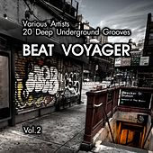 Beat Voyager (20 Deep Underground Grooves), Vol. 2 by Various Artists