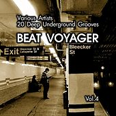 Beat Voyager (20 Deep Underground Grooves), Vol. 4 von Various Artists