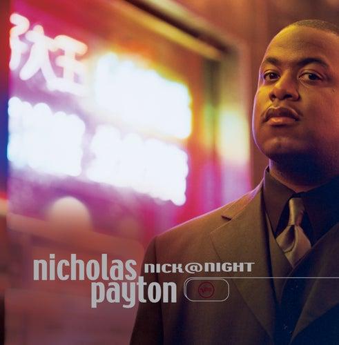 Nick At Night by Nicholas Payton