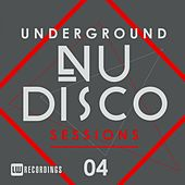 Underground Nu-Disco Sessions, Vol. 4 - EP by Various Artists