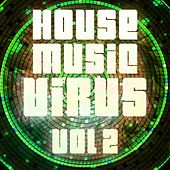 House Music Virus, Vol. 2 - EP by Various Artists