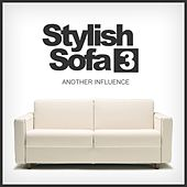 Stylish Sofa, Vol. 3: Another Influence - EP by Various Artists