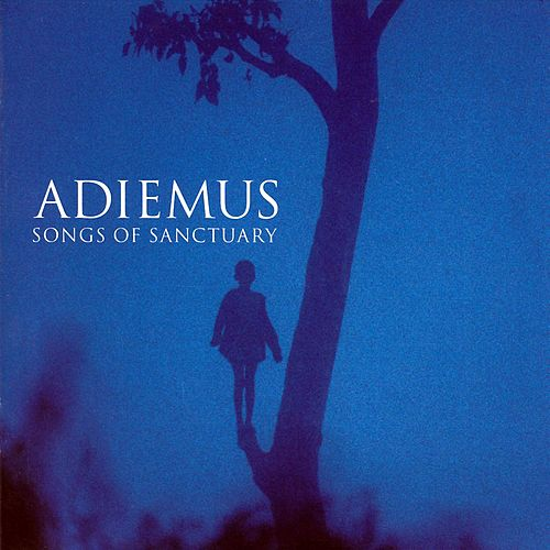Songs Of Sanctuary by Adiemus