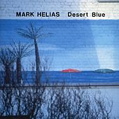 Desert Blue by Mark Helias