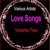 Love Songs Volume Two by Various Artists