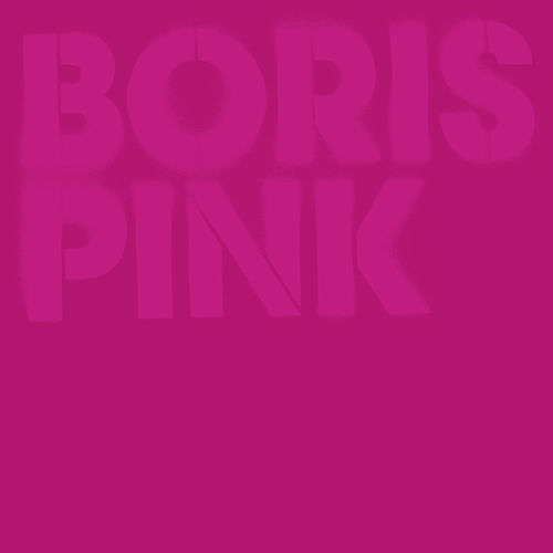 Pink (Deluxe Edition) by Boris