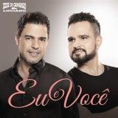 Eu e Você by Zezé Di Camargo & Luciano