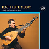 Bach: Lute Music by Nigel North