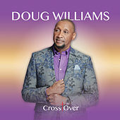 Cross Over by Doug Williams