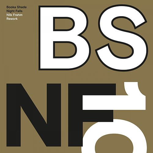 Night Falls (Nils Frahm Rework) by Booka Shade
