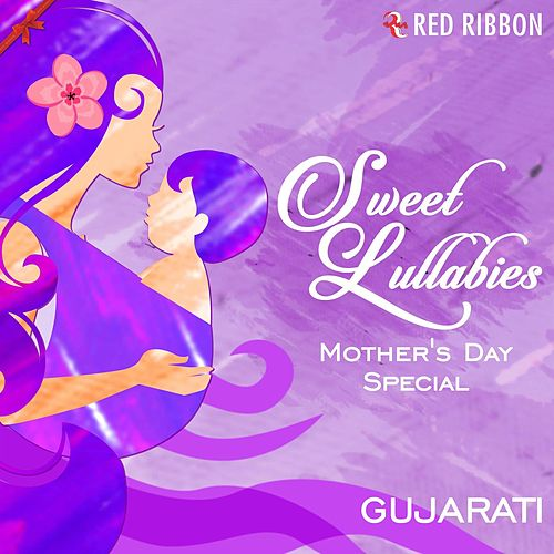 Sweet Lullabies - Mother's Day Special (Gujarati) by Lalitya Munshaw