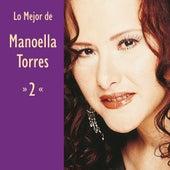 Lo Mejor de Manoella Torres, Vol. 2 by Manoella Torres