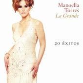 La Grande (20 Éxitos) by Manoella Torres
