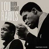 Burn Bright von Lou Rawls