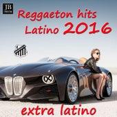 Latino Hits 2016 by Extra Latino