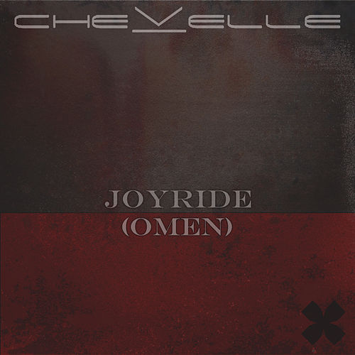Joyride (Omen) by Chevelle