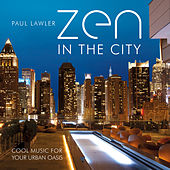 Zen in the City by Paul Lawler