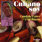 Cubano Soy by Candido Fabre