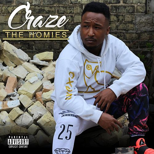 The Homies by The Craze