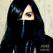 Low Key by Jojee