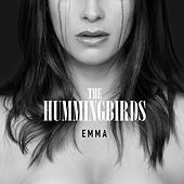 Emma by The Hummingbirds