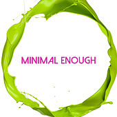 Minimal Enough by Various Artists