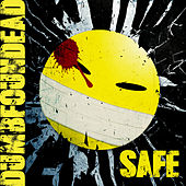 Safe by Dumbfoundead