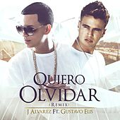 Quiero Olvidar (Remix) [feat. Gustavo Elis] by J. Alvarez