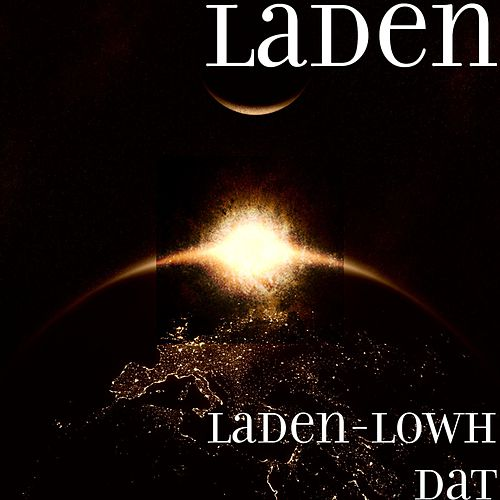 Laden-Lowh Dat by Laden
