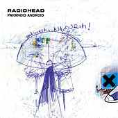 Paranoid Android by Radiohead