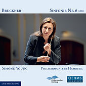 Bruckner: Symphony No. 6 in A Major, WAB 106 (Live) by Philharmonisches Staatsorchester Hamburg