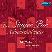 Adventskalender: 24 Lieder zum Advent by Singer Pur